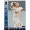 2004 - 2005 Cricket Australia Elite 'THE 200 CLUB' Wickets - 200C1 Shane WARNE