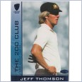 2004 - 2005 Cricket Australia Elite 'THE 200 CLUB' Wickets - 200C10 Jeff THOMSON