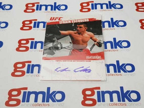 2009 TOPPS UFC  CERTIFIED AUTOGRAPH SIGNATURE FA-EE EFRAIN ESCUDERO
